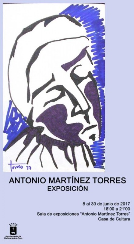 8th to 30th June Antonio Martinez Torres in Caravaca de la Cruz