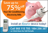 Save up to 75% on your Air Conditioning Electricity Bills with EcoAir