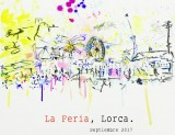 15th to 24th September, Feria de Lorca, the annual September fair in Lorca