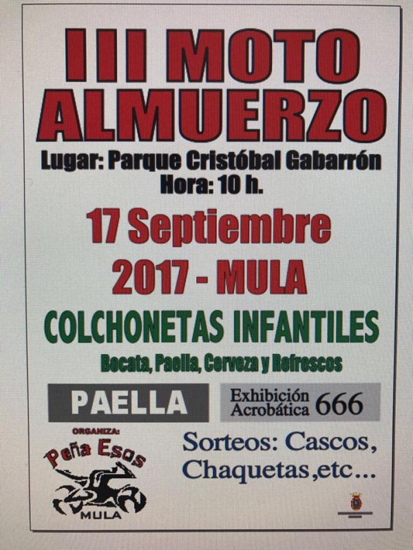 17th September Almuerzo Motero, biker's breakfast in Mula