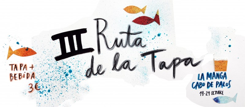 19th to 29th October, tapas route in La Manga del Mar Menor and Cabo de Palos