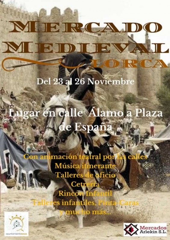 23rd to 26th November Lorca Medieval market