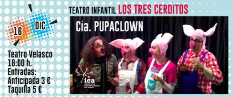 16th December The Three Little Pigs in Alhama de Murcia