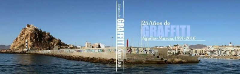 25 años de Graffitis : Exhibition and conference in Águilas