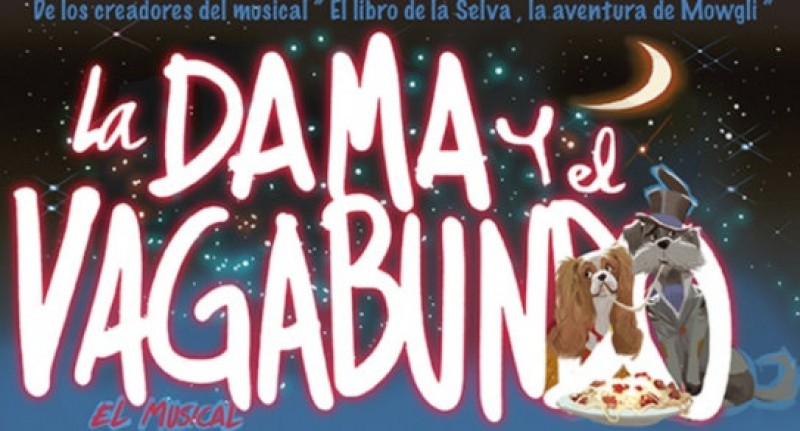 4th to 6th May Lorca: Lady and the Tramp musical at the Teatro Guerra in Lorca