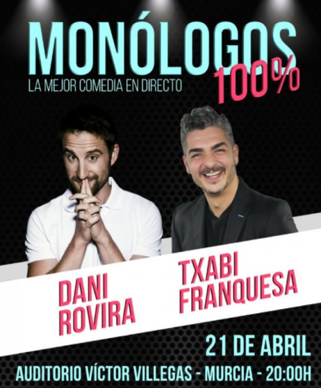 21st April, Spanish stand-up comedy at the Auditorio Víctor Villegas in Murcia