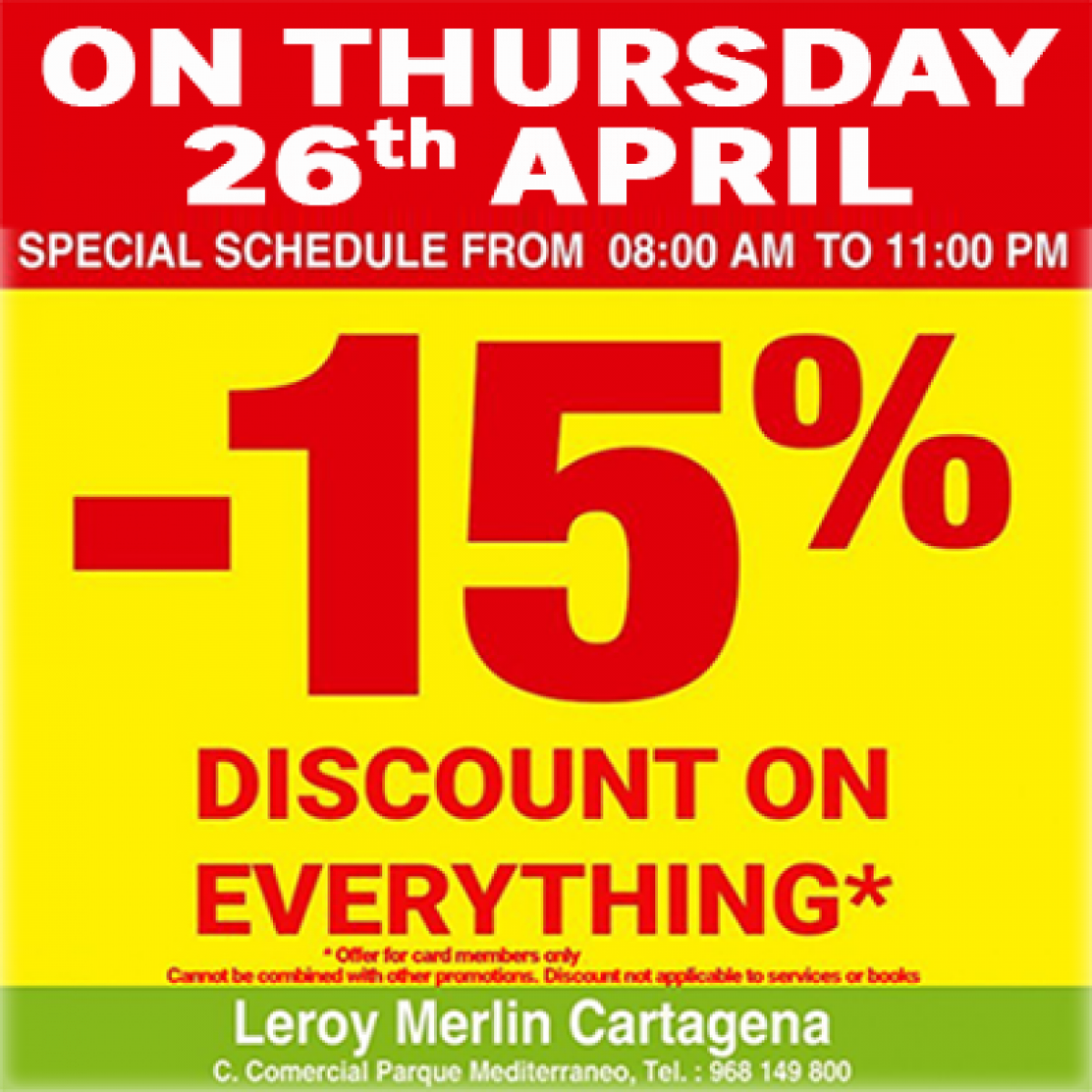 Get 15% off EVERYTHING at Leroy Merlin Cartagena on Thursday 26th April 2018