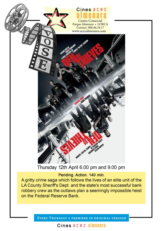 12th April ENGLISH LANGUAGE CINEMA Den of Thieves Parque Almenara Lorca