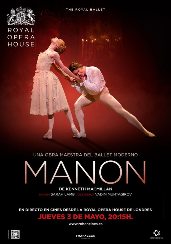 Thursday 3rd May  Ballet with Manon  live from the Royal Opera House: Parque Almenara Lorca