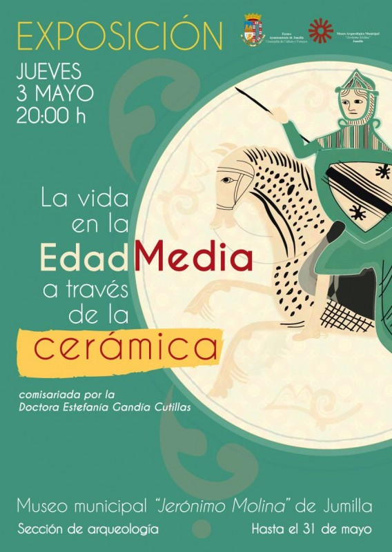 3rd to 31st May, medieval ceramics exhibition in Jumilla