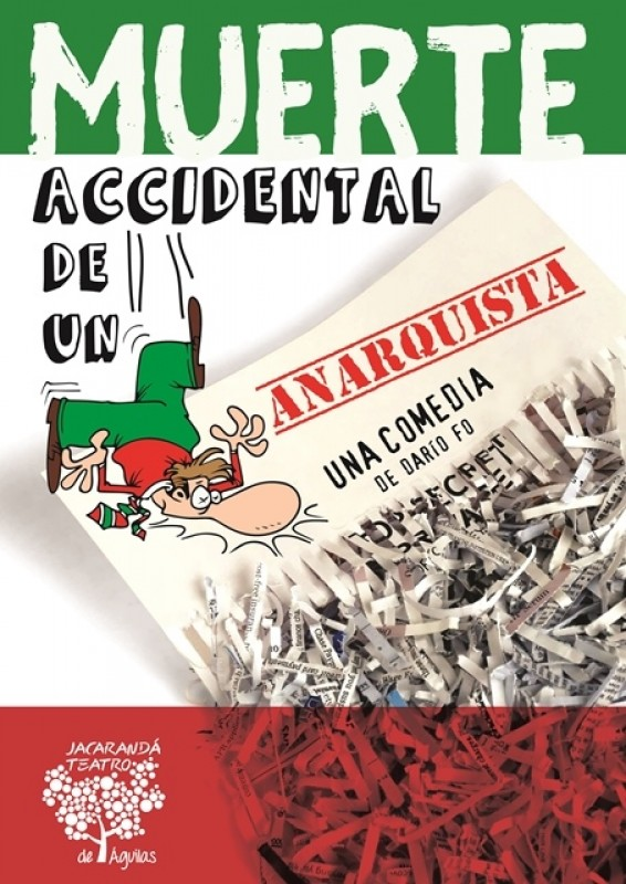 1st July Theatre in Águilas: Muerte accidental de un anarquista