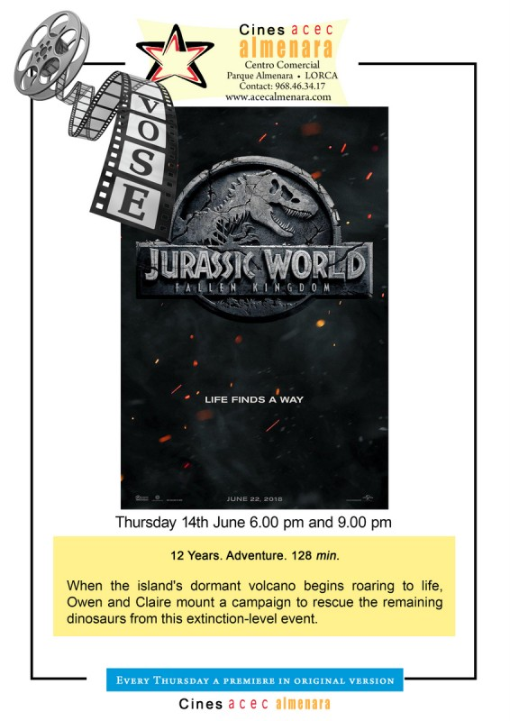 14th June Jurassic Park Fallen Kingdom in ENGLISH LANGUAGE ORIGINAL, Parque Almenara