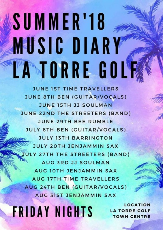 Friday nights music schedule La Torre Golf Resort for July and August 2018