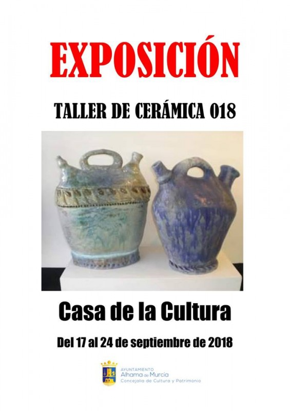 17th to 24th September Ceramic exhibition in Alhama de Murcia