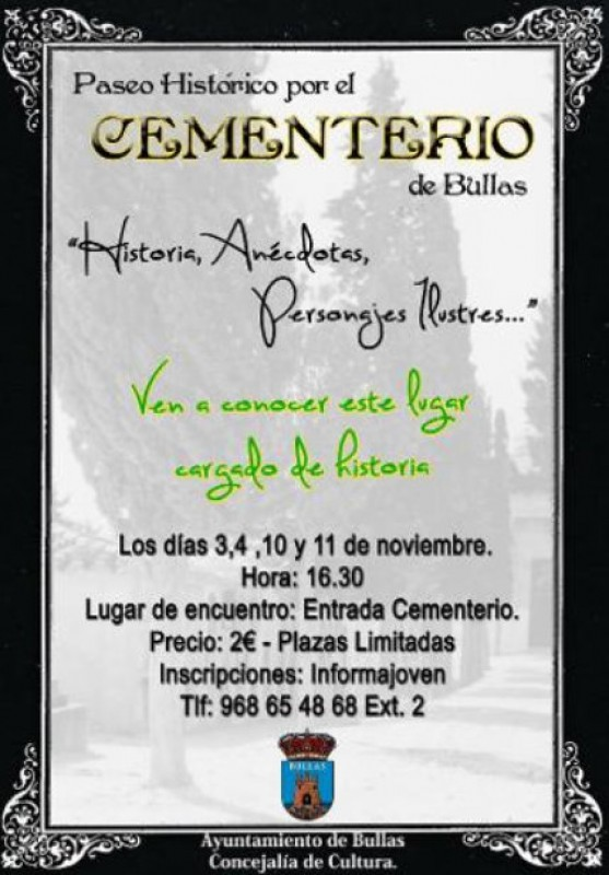 3rd, 4th, 10th and 11th November, guided tours of the cemetery of Bullas