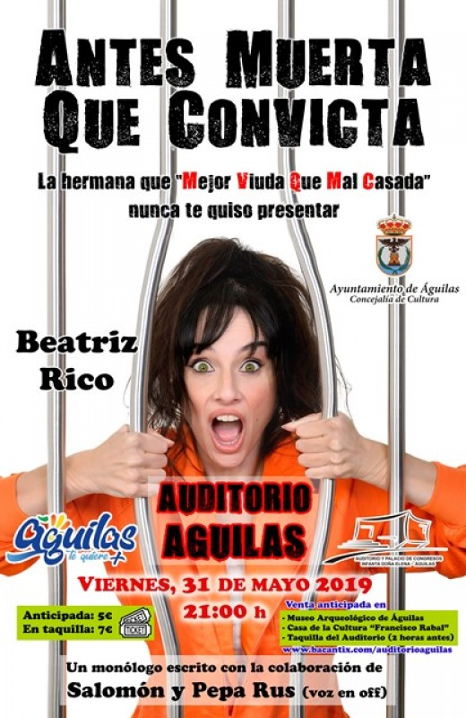 31st May Spanish language theatre in Águilas: Antes muerta que convicta