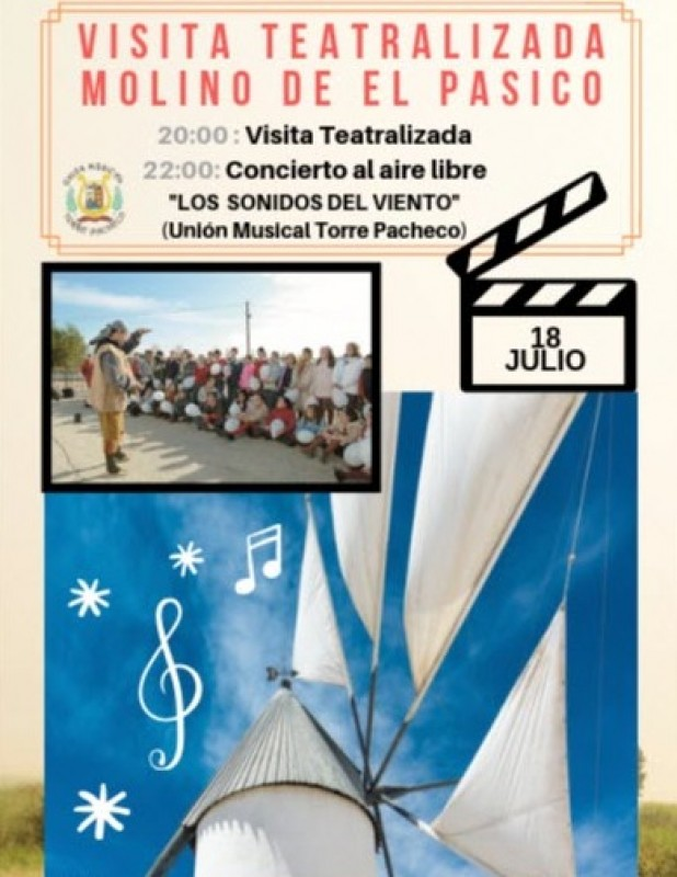 Thursday 18th July Torre Pacheco Free open-air concert and visit to the El Pasico windmill