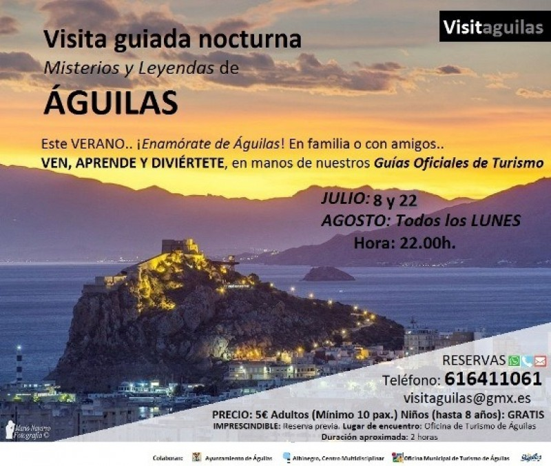 22nd July and every Monday in August; moonlit tour of Águilas, mysteries and legends