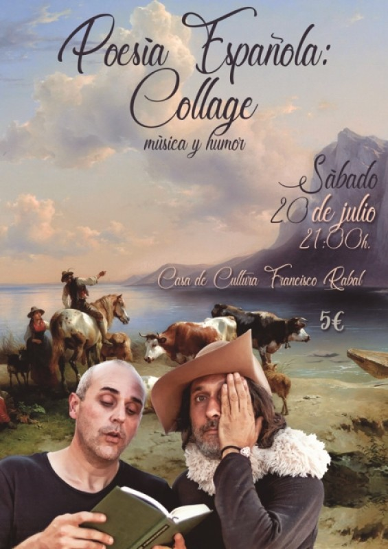 Saturday 20th July Music, humour and poetry in Águilas