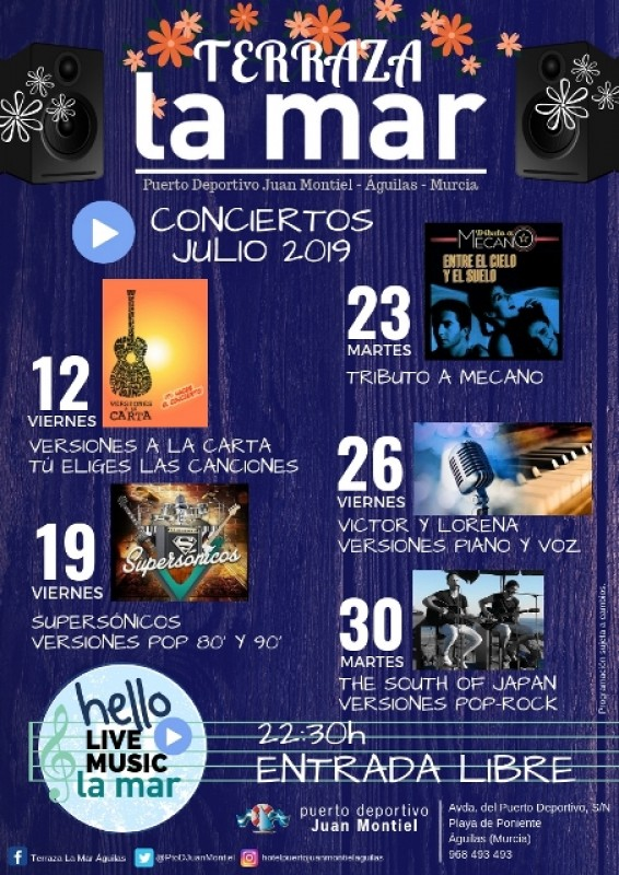 Friday 19th July Free entry music on the terrace; Hotel Juan Montiel Águilas Supersonicos