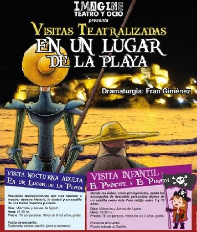 Wednesday and Thursday during August; dramatized visit to Águilas castle