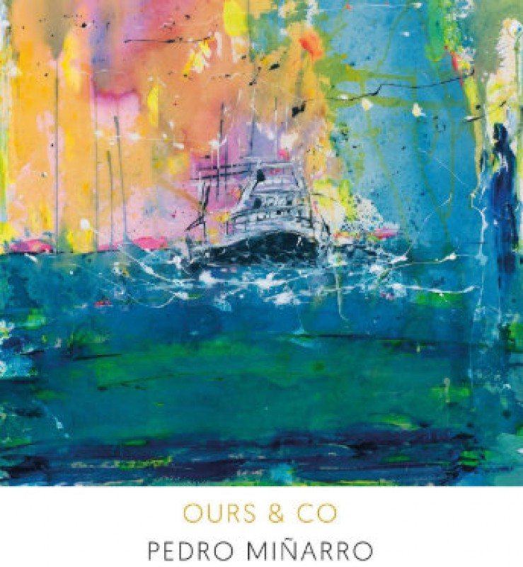 2nd to 31st August, Ours&Co, exhibition of paintings by Pedro Miñarro in Águilas