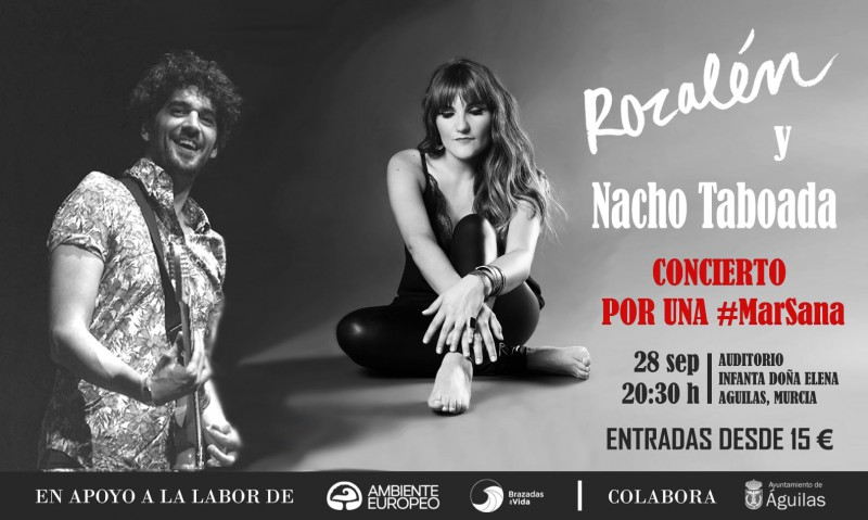 <span style='color:#780948'>ARCHIVED</span> - Saturday 28th September Rozalén and Nacho Taboada in Águilas