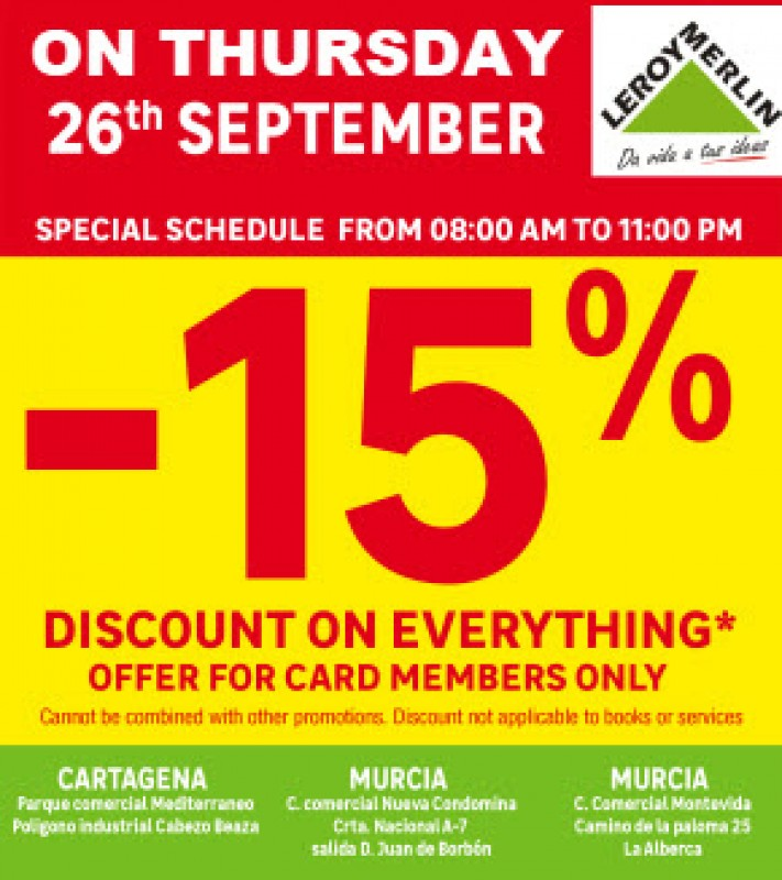 <span style='color:#780948'>ARCHIVED</span> - Get 15% off EVERYTHING at Leroy Merlin Stores Murcia on Thursday 26th September 2019