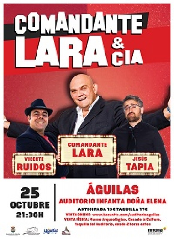 Friday 25th October Theatre in Águilas Comandante Lara & Cia