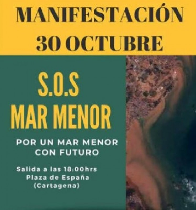 <span style='color:#780948'>ARCHIVED</span> - 30th October, demonstration to demand solutions for the Mar Menor in Cartagena