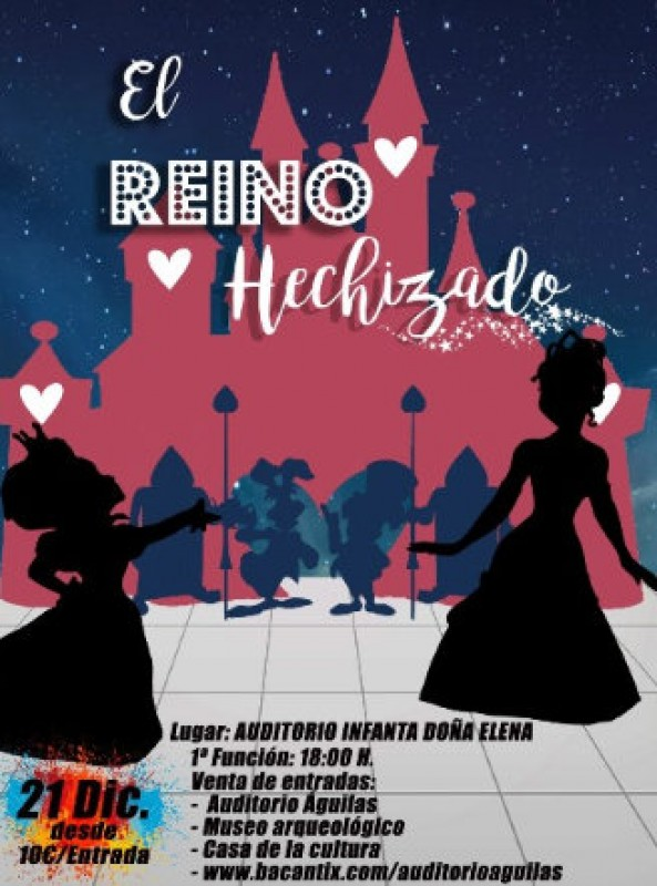 <span style='color:#780948'>ARCHIVED</span> - 21st December, El Reino Hechizado family musical at the Auditorio Infanta Elena in Águilas