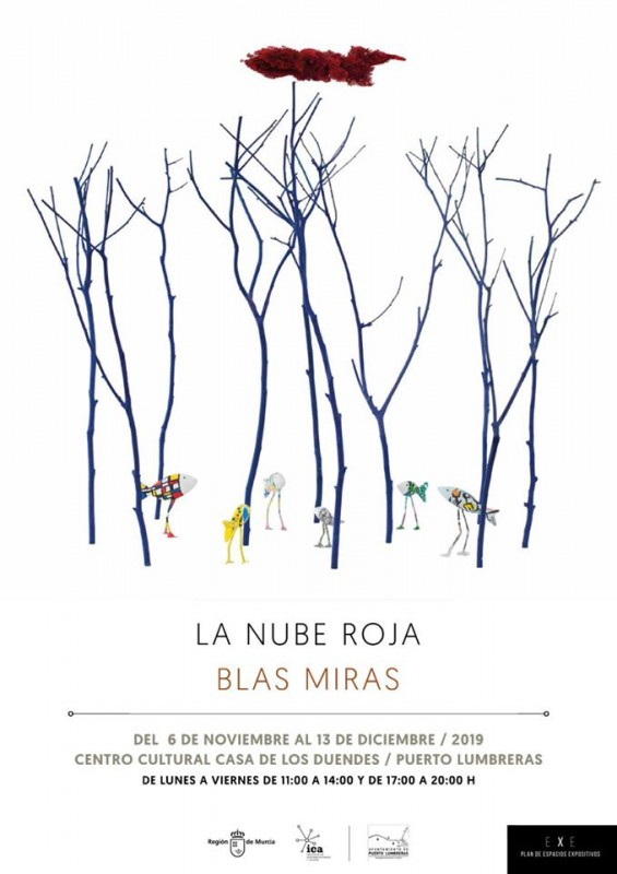 <span style='color:#780948'>ARCHIVED</span> - Exhibition: La Nube Roja by Blas Miras in Puerto Lumbreras