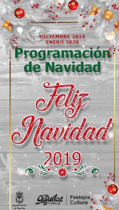 5th December to 6th January, Christmas, New Year and Three Kings in Águilas 2019-20