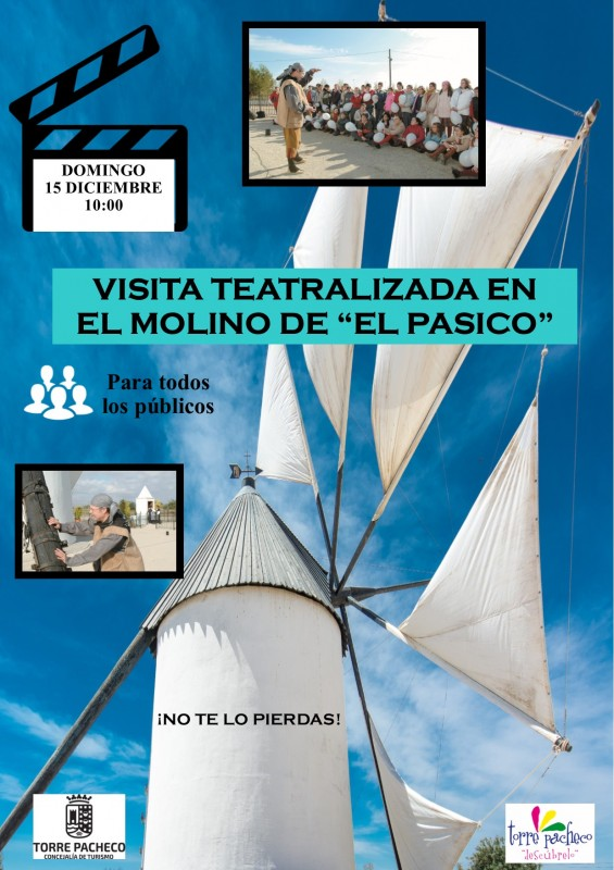 <span style='color:#780948'>ARCHIVED</span> - Sunday 15th December theatrical guided tour of the El Pasico windmill in Torre Pacheco