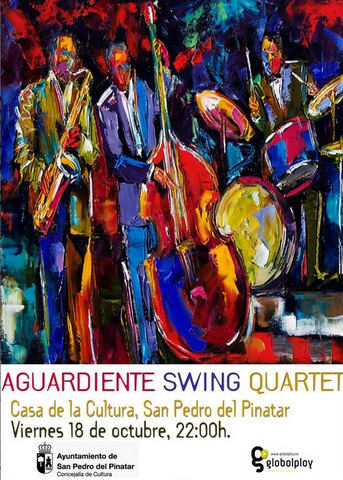 <span style='color:#780948'>ARCHIVED</span> - 18th October, Jazz with Aguardiente Swing, San Pedro del Pinatar