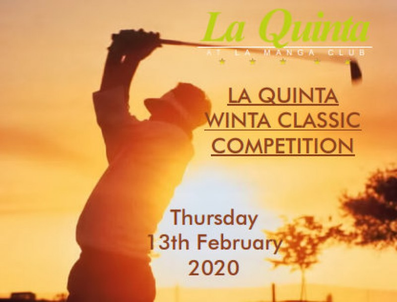 <span style='color:#780948'>ARCHIVED</span> - 13th February, La Quinta Club Winta Classic golf event in La Manga Club