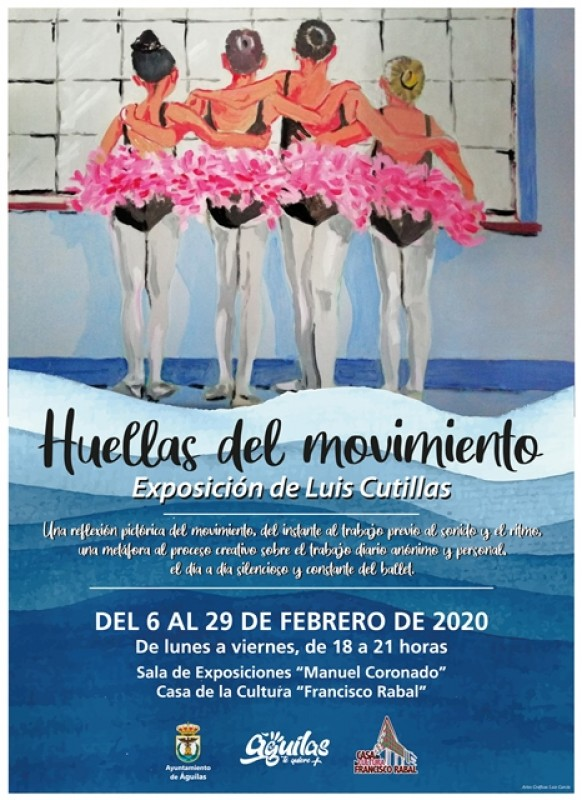6th to 29th February Huellas del Movimiento in Aguilas Auditorium