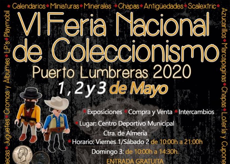 1st, 2nd and 3rd May 2020  May Puerto de Lumbreras Collector's Fair