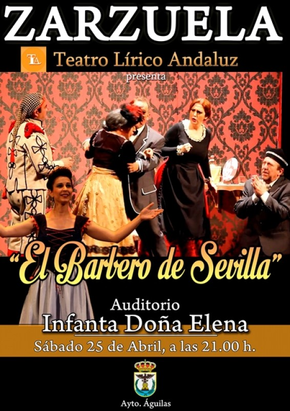 <span style='color:#780948'>ARCHIVED</span> - Saturday 25th April El Barbero de Sevilla in Águilas