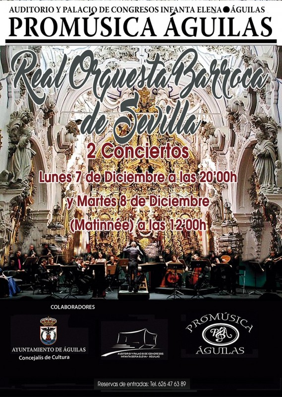 7th and 8th December Aguilas Baroque Orchestra of Sevilla