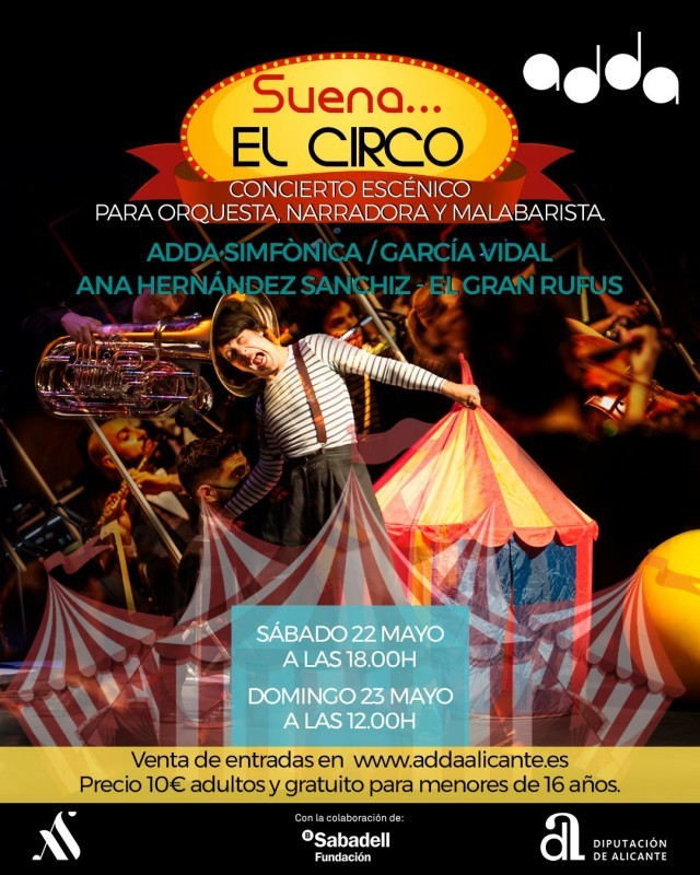 <span style='color:#780948'>ARCHIVED</span> - May 22 and 23 The colourful world of the circus brought to life in Alicante