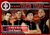 23rd August, Ultimate Take That tribute at Si Bar on La Manga Club