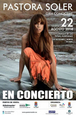 22nd August, Pastora Soler in concert, Los Alcazares
