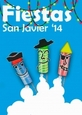 21st November, to 8th December Fiestas Patronales San Javier 2014