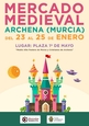 23rd to 25th January, medieval market at the Moros y Cristianos fiestas in Archena