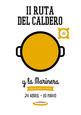 Until 10th June, Caldero and Marinera tapas route in La Manga, Los Belones and Cabo de Palos