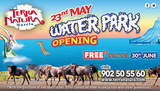 Terra Natura water park opening on 23rd May