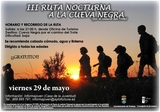 29th May, night walk to the Cueva Negra in Fortuna