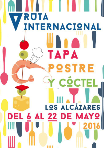 6th to 22nd May 5th International tapas and cocktail route Los Alc�zares