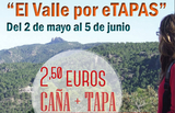 Until 5th June, scenic mountain tapas route in the El Valle regional park